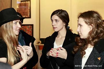 Natasha Fissiak, director, with Pussy Riot members Nadia Tolokonnikova and Masha Alyokhina after their early release from prison.