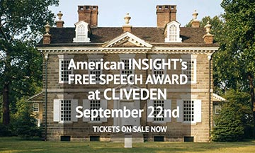 American INSIGHT's Free Speech Award at Cliveden, Sept. 22nd